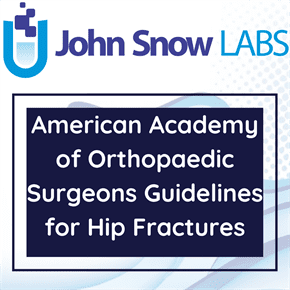 American Academy of Orthopaedic Surgeons Guidelines for Hip Fractures Data Package
