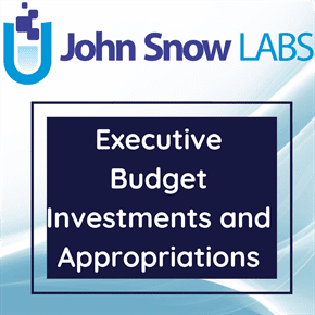 Executive Budget Investments and Appropriations