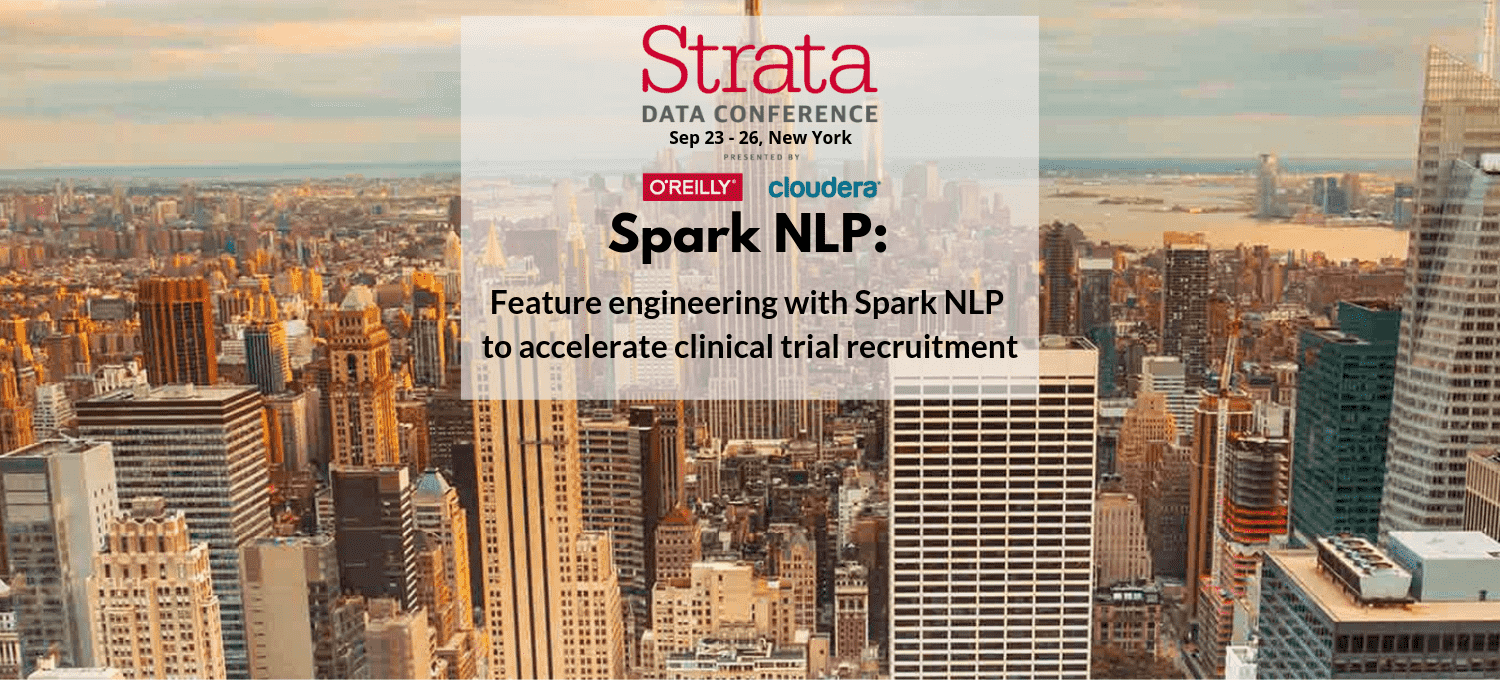 John Snow Labs to present at Strata Data NYC on using NLP to improve clinical trial recruiting